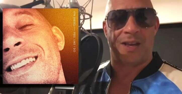 Vin Diesel, Feel Like I Do, single, music, Hollywood