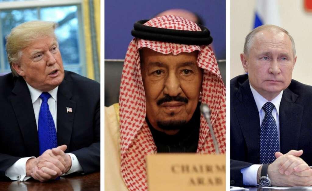 Saudi King, Trump, Putin, oil